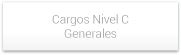 Cargos Nivel C Generales
