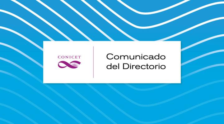 Comunicado del Directorio del CONICET