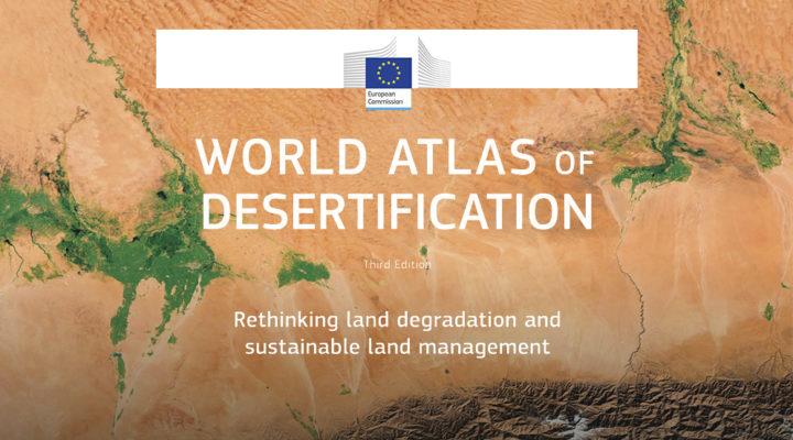 Investigadora del CONICET entre los autores principales del Atlas Mundial de la Desertificación