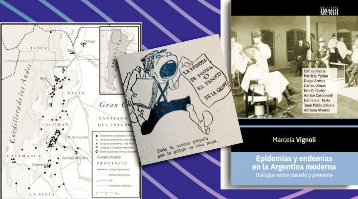 Las epidemias y endemias en Argentina a lo largo de su historia, desandadas en un libro de una investigadora del CONICET