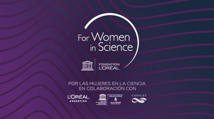 """Se prorroga la convocatoria del Premio Nacional L'Oréal-UNESCO """"Por las Mujeres en la Ciencia"""" en colaboración con el CONICET"""