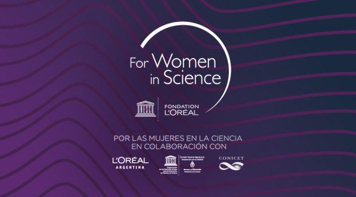 """Se prorroga la convocatoria del Premio Nacional L'Oréal-UNESCO en colaboración con el CONICET """"Por las Mujeres en la Ciencia"""""""